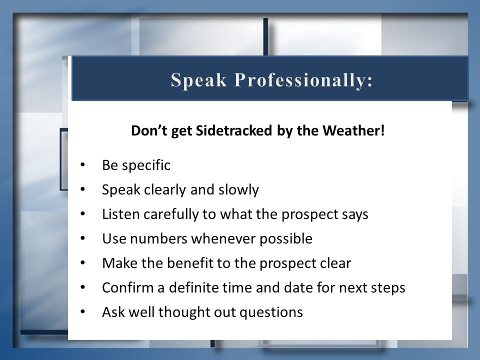 Speak Professionally: Don't get Sidetracked by the Weather!