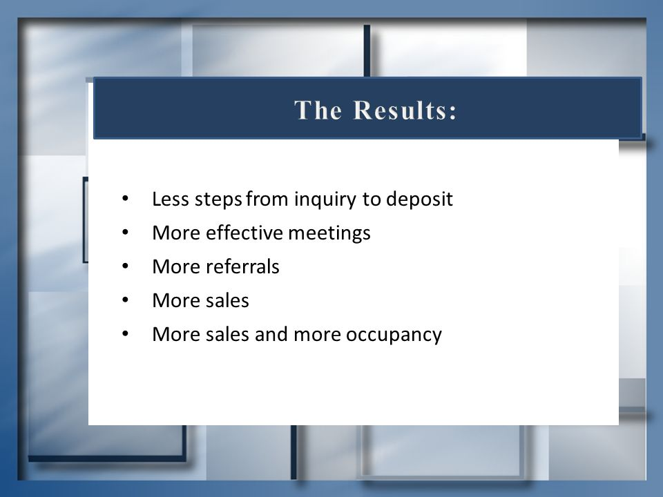 The Results: Less steps from inquiry to deposit