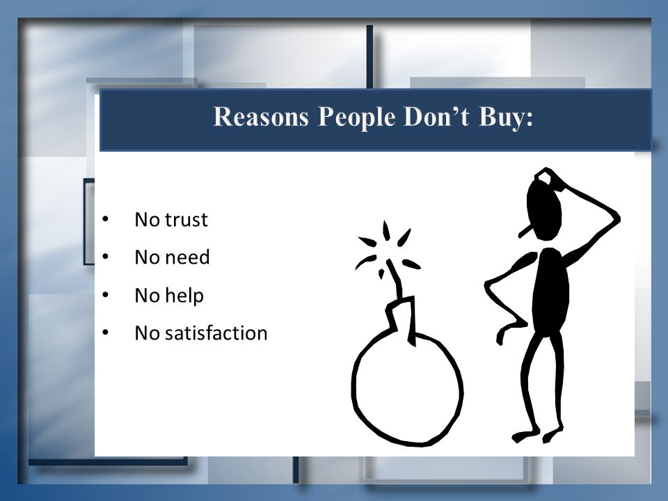 Reasons People Don't Buy:
