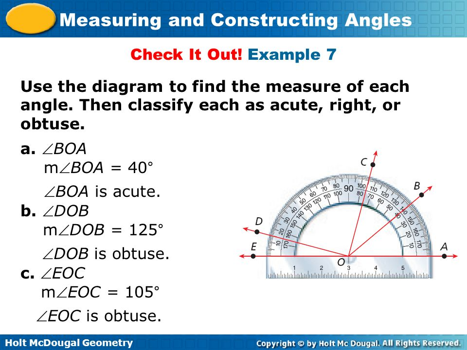 Check It Out! Example 7 Use the diagram to find the measure of each angle. Then classify each as acute, right, or obtuse.