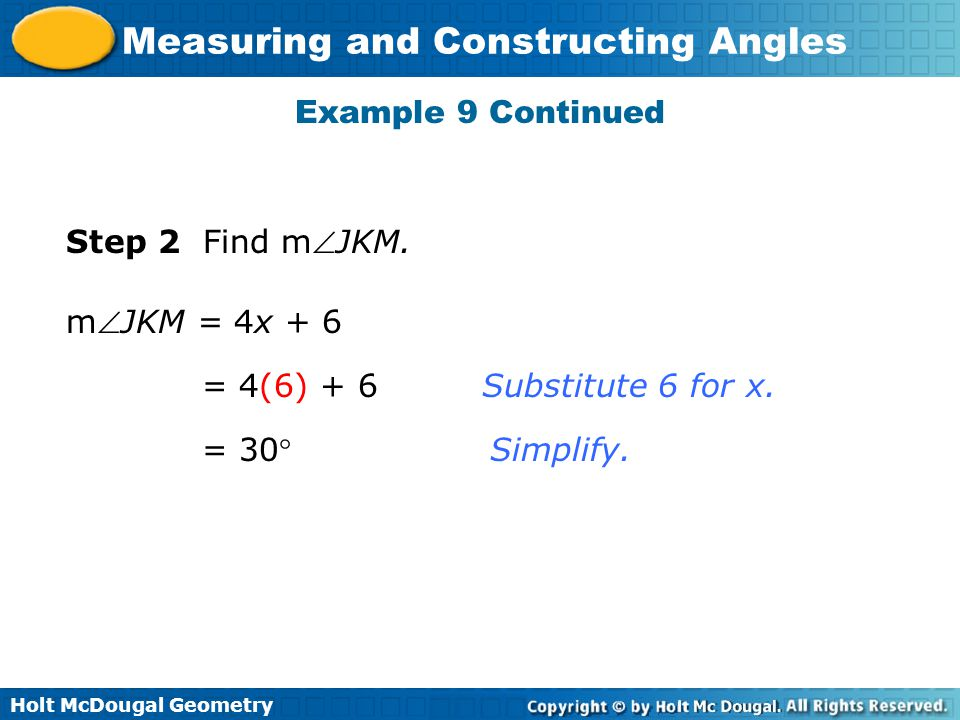 Example 9 Continued Step 2 Find mJKM. mJKM = 4x + 6.
