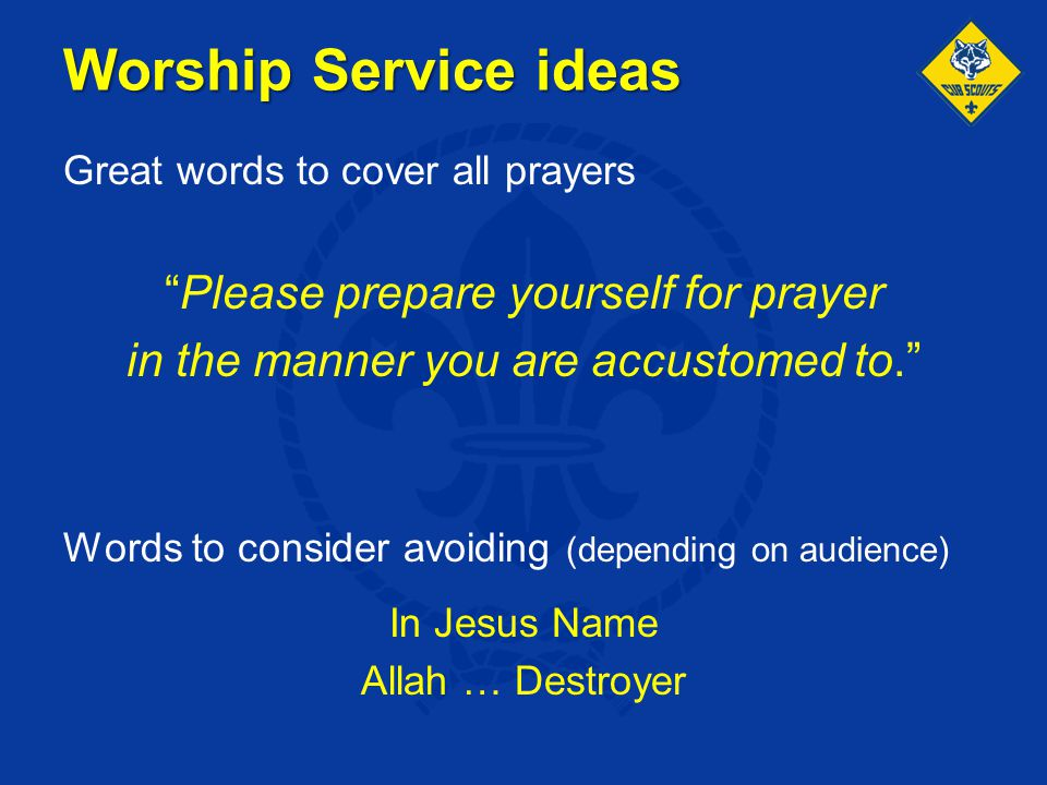 Worship Service ideas Please prepare yourself for prayer