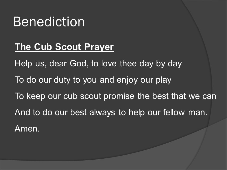 Benediction The Cub Scout Prayer