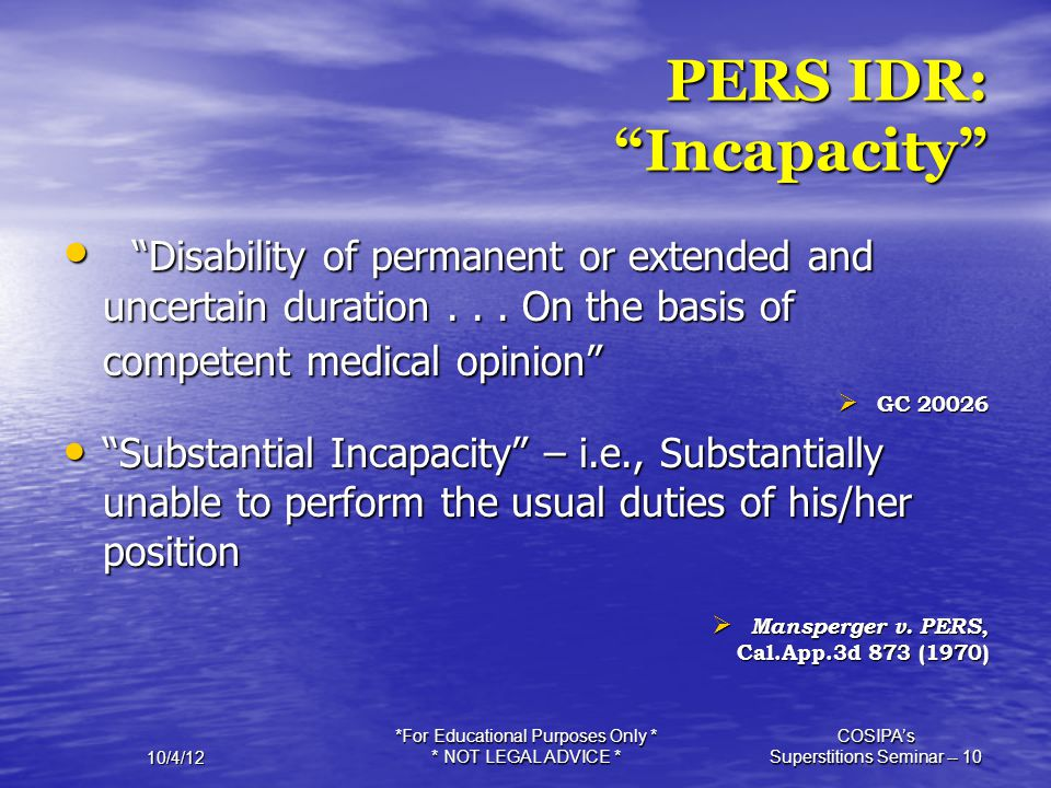 PERS IDR: Incapacity