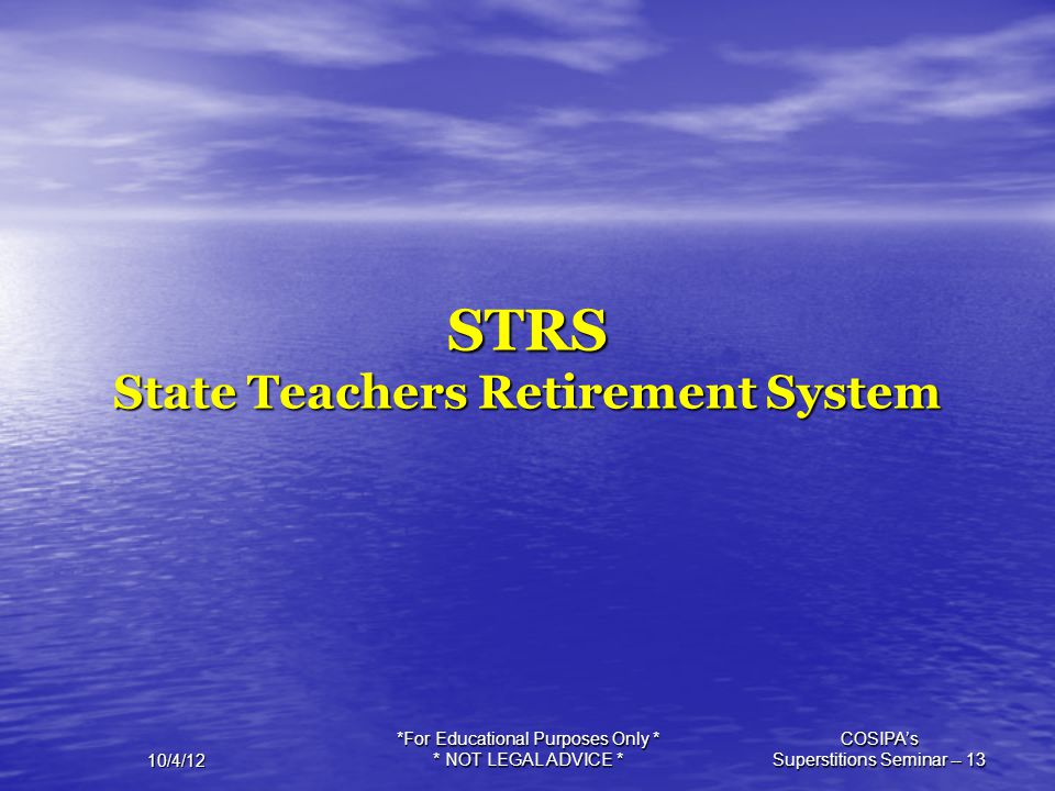 STRS State Teachers Retirement System