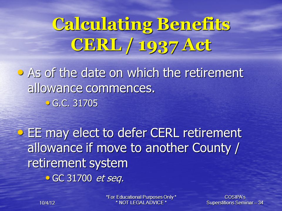 Calculating Benefits CERL / 1937 Act