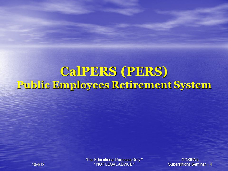 CalPERS (PERS) Public Employees Retirement System