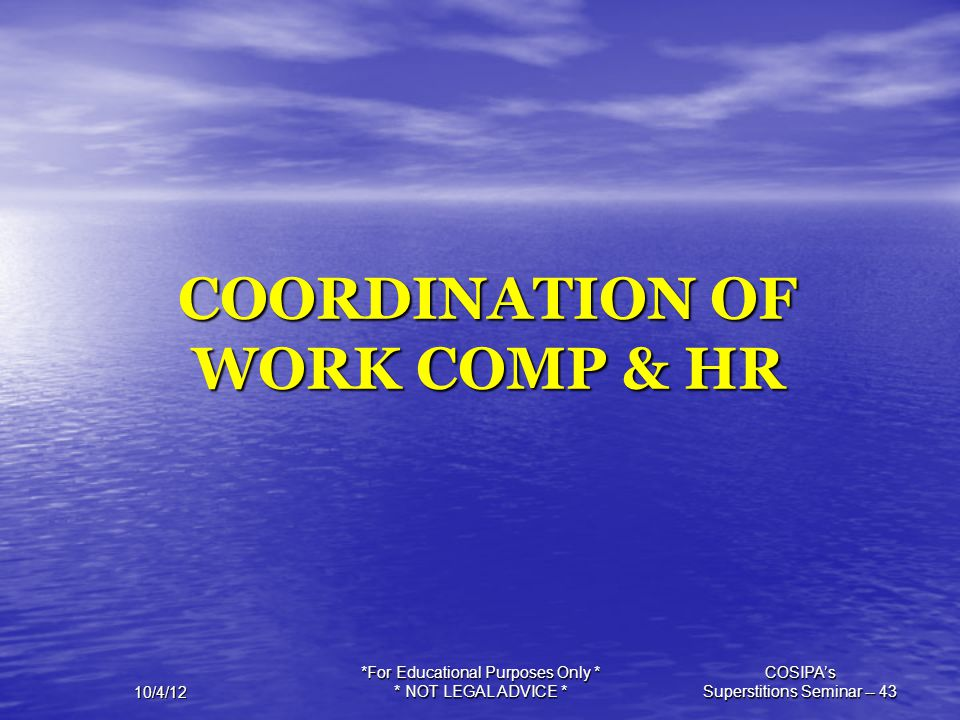 COORDINATION OF WORK COMP & HR