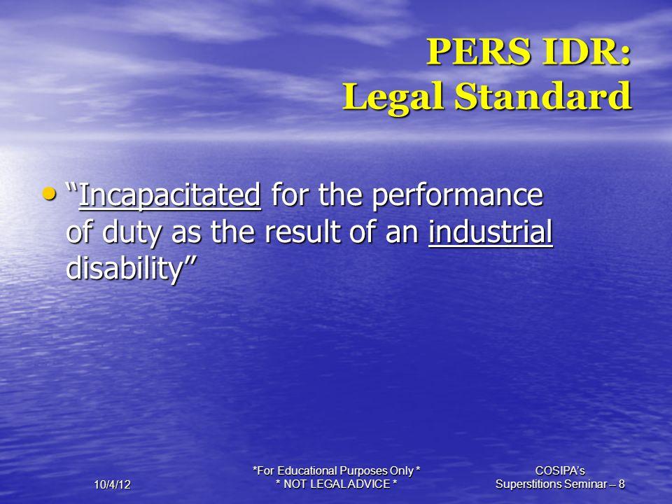 PERS IDR: Legal Standard