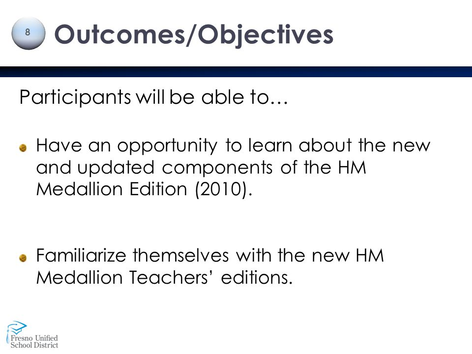 Outcomes/Objectives Participants will be able to…