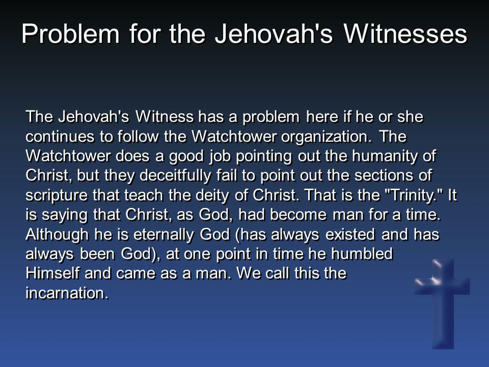 Problem for the Jehovah s Witnesses