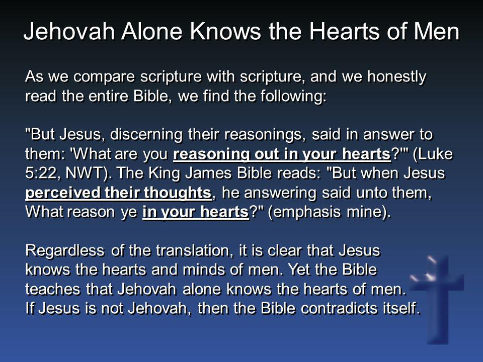 Jehovah Alone Knows the Hearts of Men