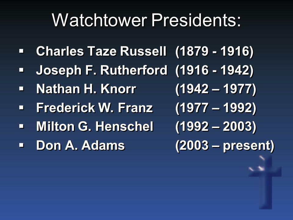Watchtower Presidents: