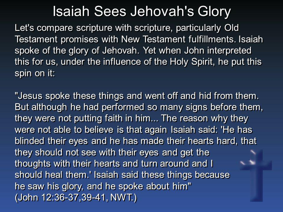 Isaiah Sees Jehovah s Glory