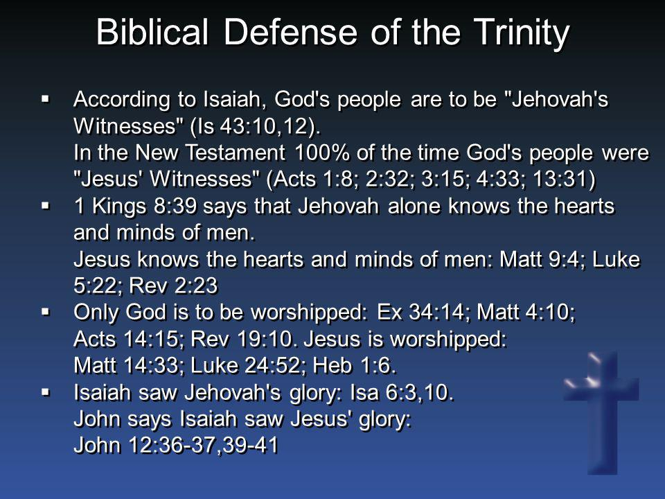 Biblical Defense of the Trinity