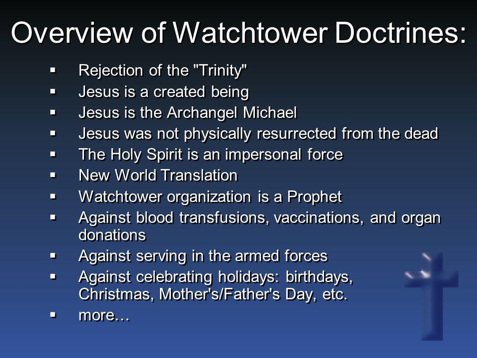 Overview of Watchtower Doctrines: