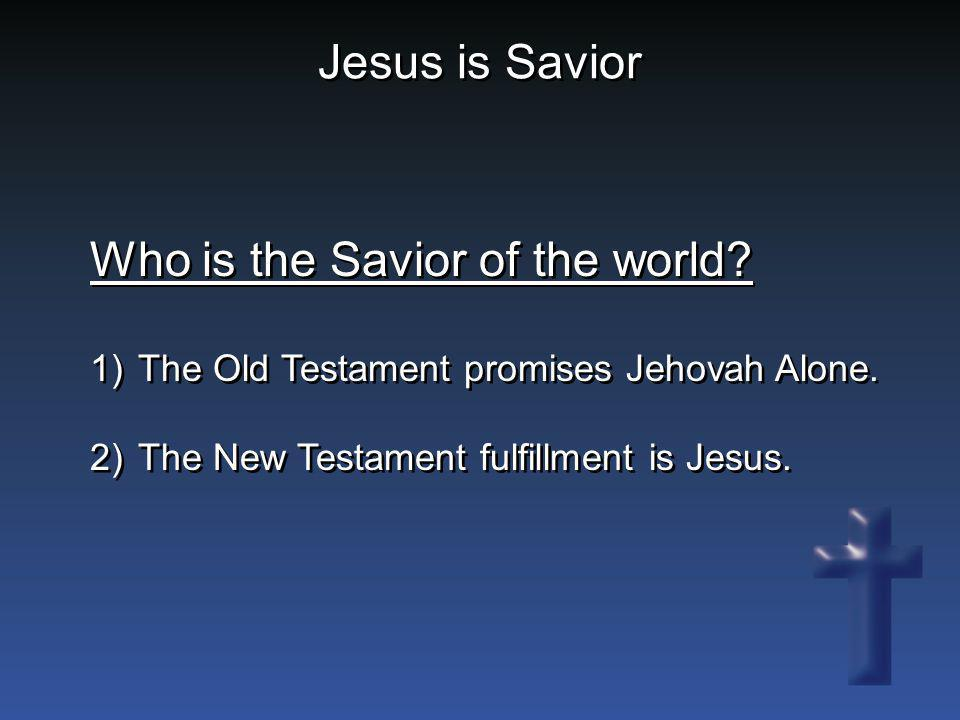 Who is the Savior of the world