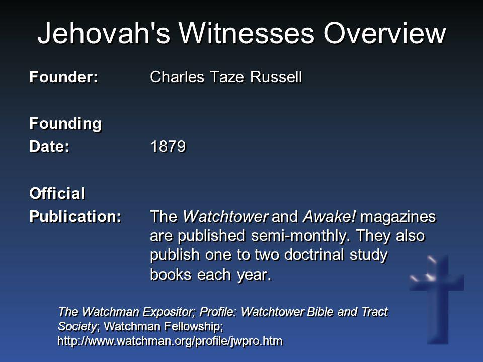 Jehovah s Witnesses Overview