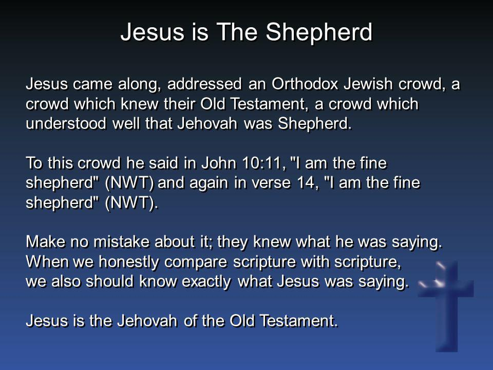 Jesus is The Shepherd