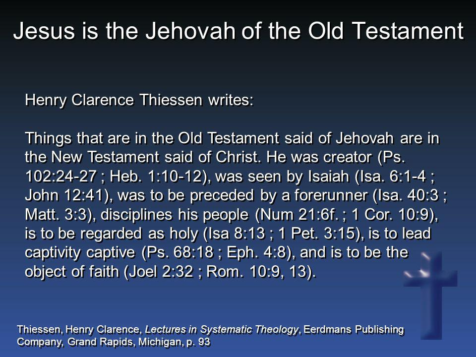 Jesus is the Jehovah of the Old Testament