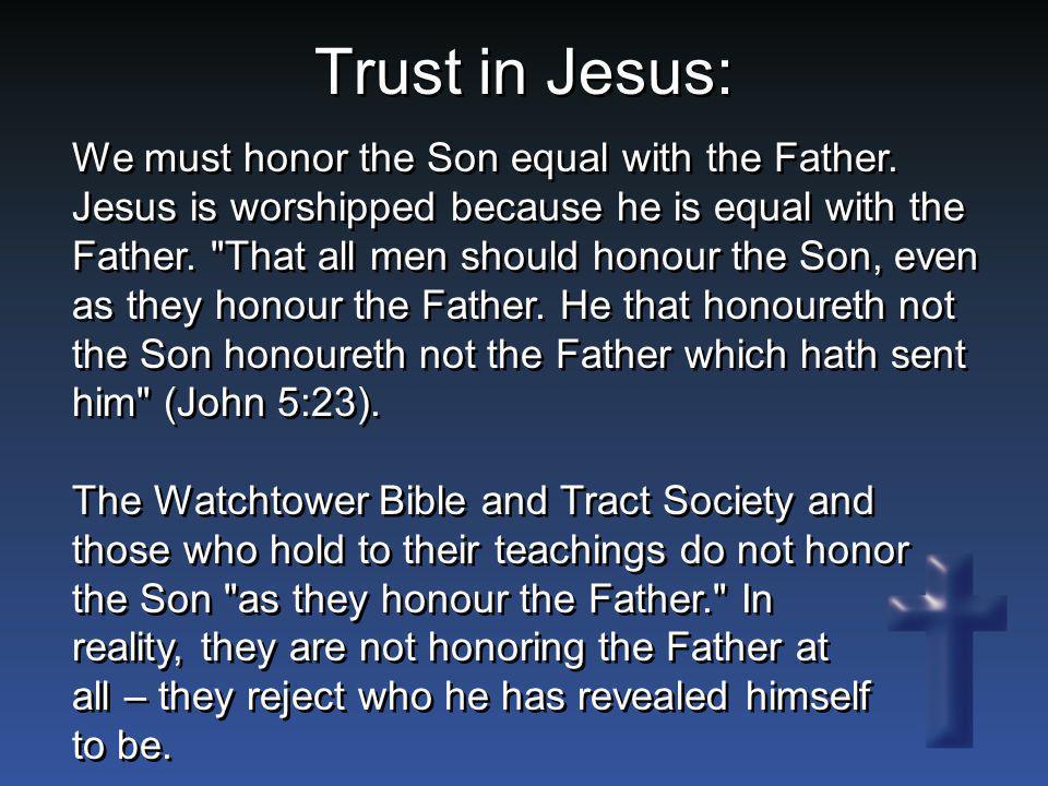 Trust in Jesus: