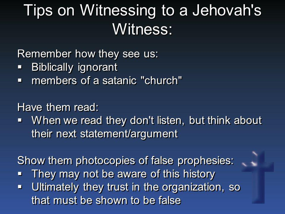 Tips on Witnessing to a Jehovah s Witness: