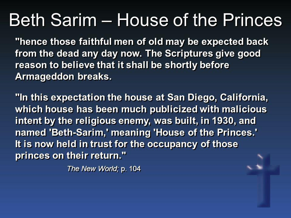 Beth Sarim – House of the Princes