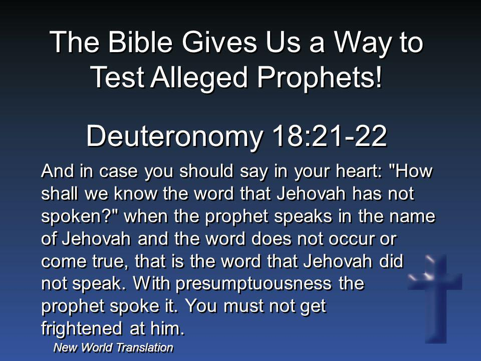 The Bible Gives Us a Way to Test Alleged Prophets!