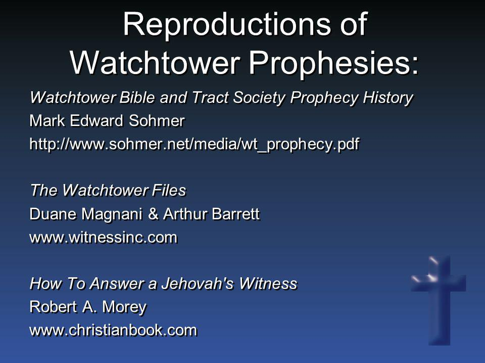 Reproductions of Watchtower Prophesies:
