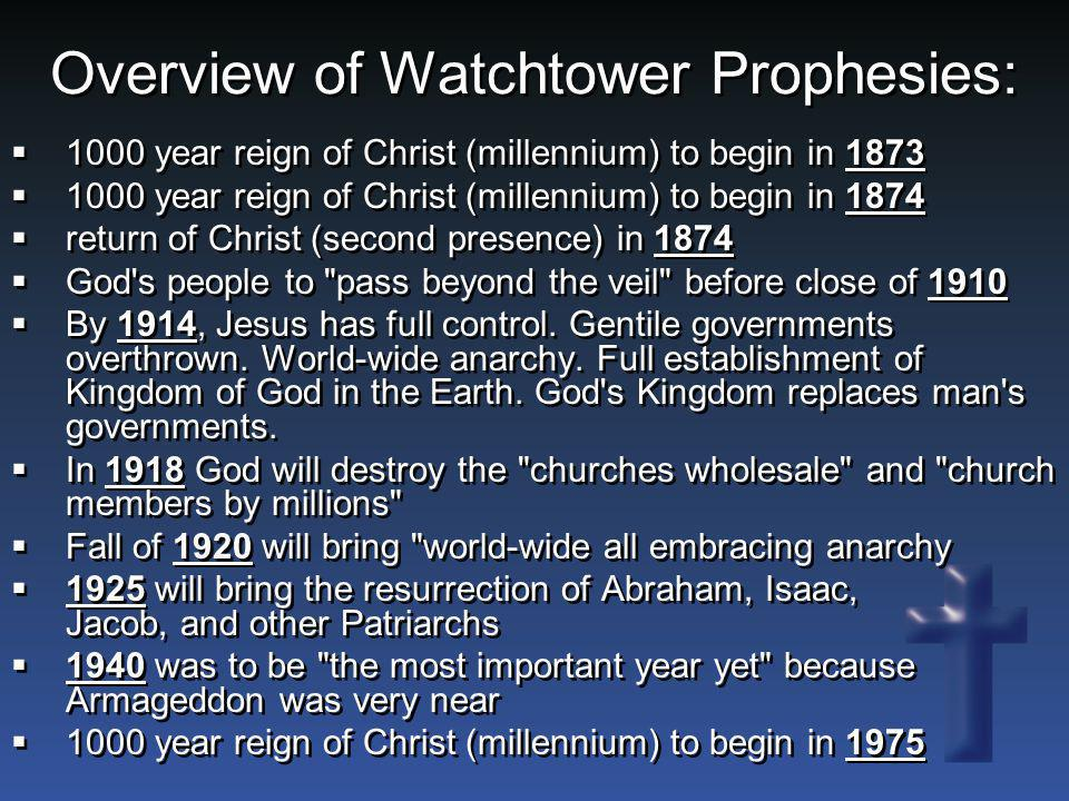 Overview of Watchtower Prophesies: