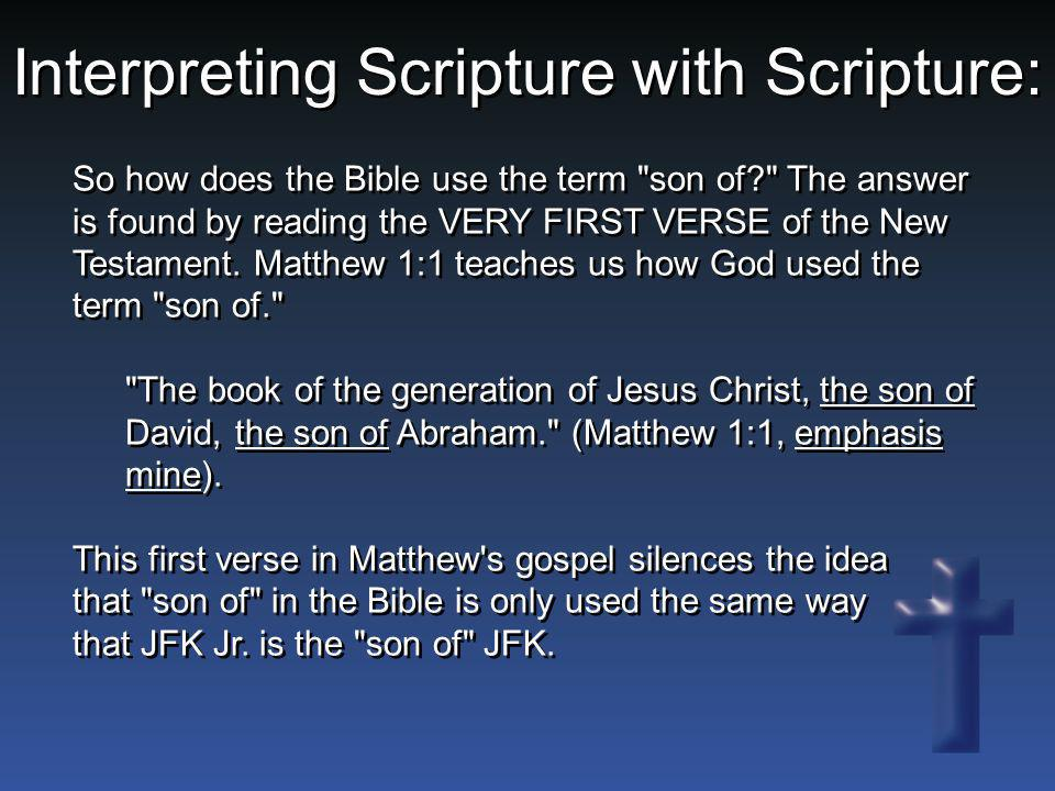 Interpreting Scripture with Scripture: