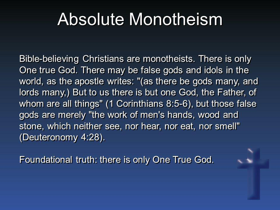 Absolute Monotheism