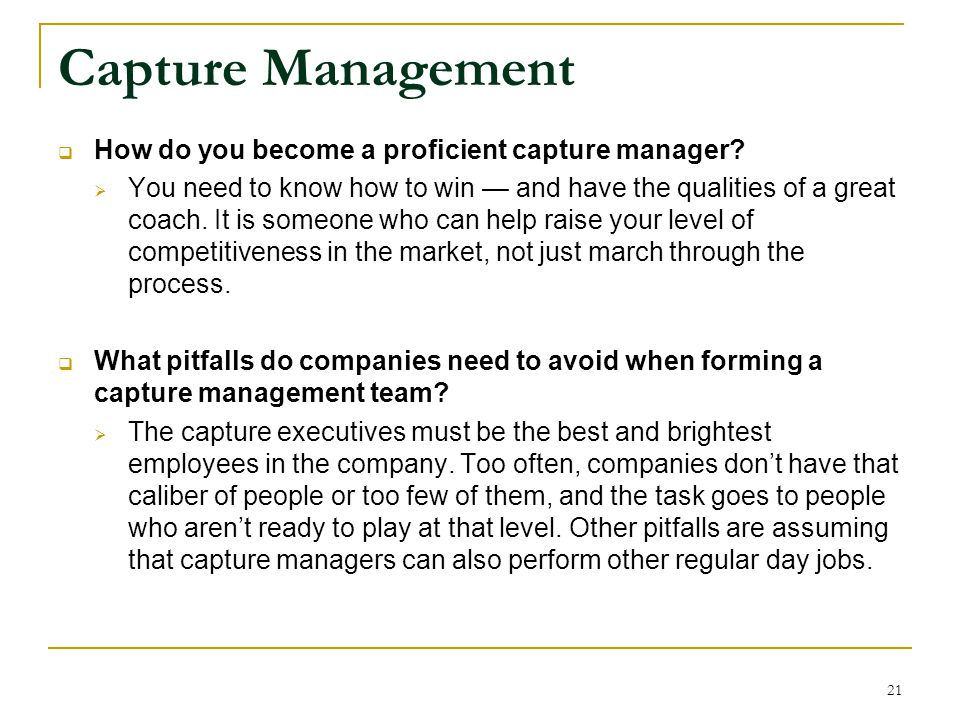 Capture Management How do you become a proficient capture manager