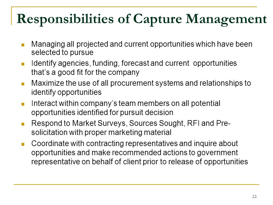 Responsibilities of Capture Management