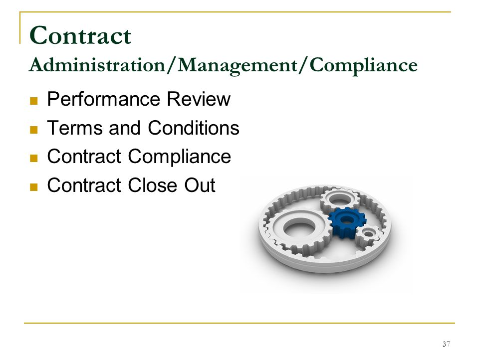 Contract Administration/Management/Compliance