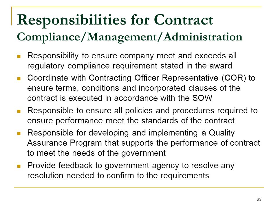 Responsibilities for Contract Compliance/Management/Administration