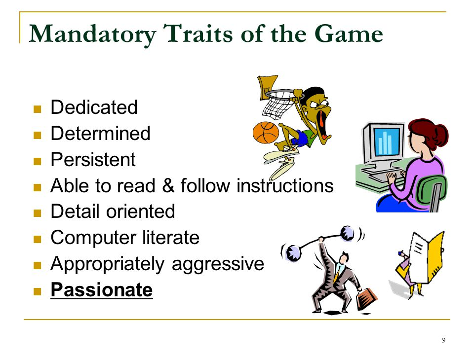 Mandatory Traits of the Game