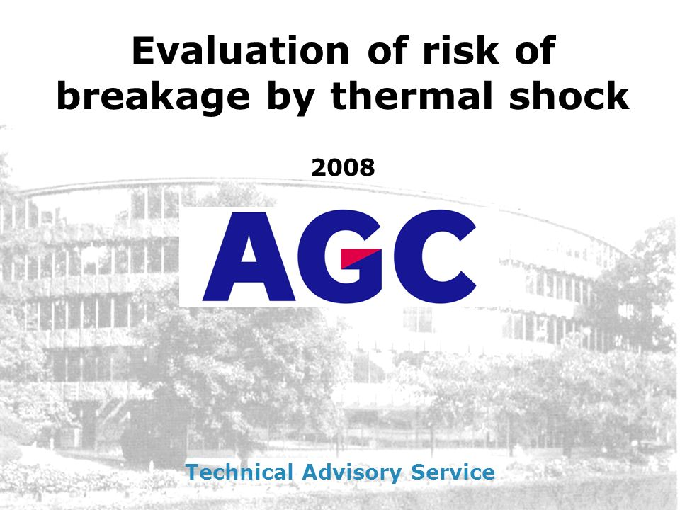 Evaluation of risk of breakage by thermal shock
