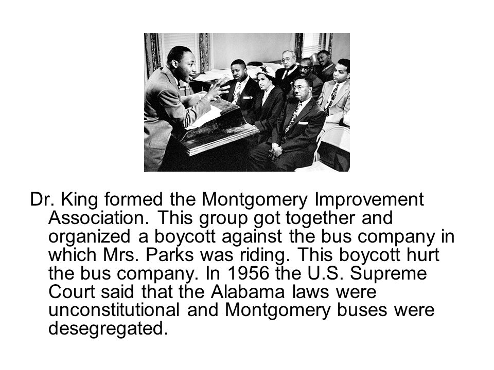 Dr. King formed the Montgomery Improvement Association