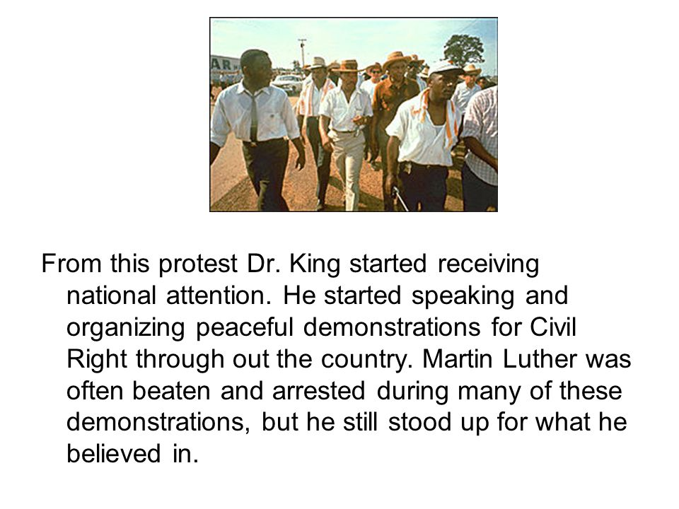 From this protest Dr. King started receiving national attention