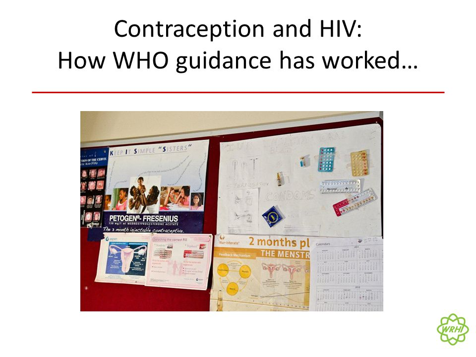 Contraception and HIV: How WHO guidance has worked…
