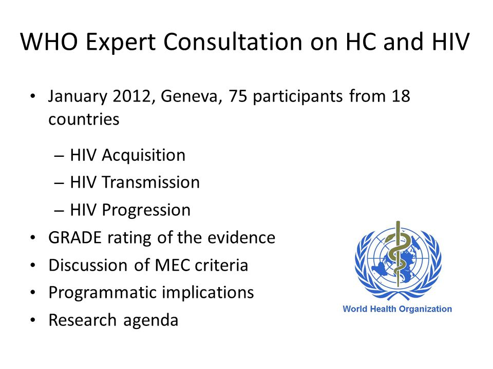 WHO Expert Consultation on HC and HIV