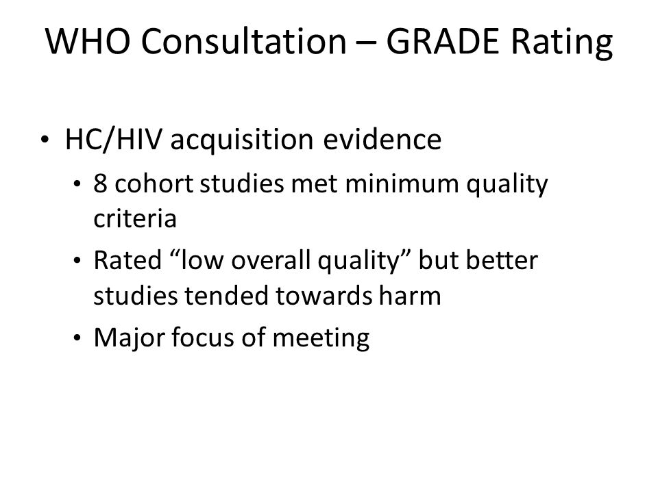 WHO Consultation – GRADE Rating