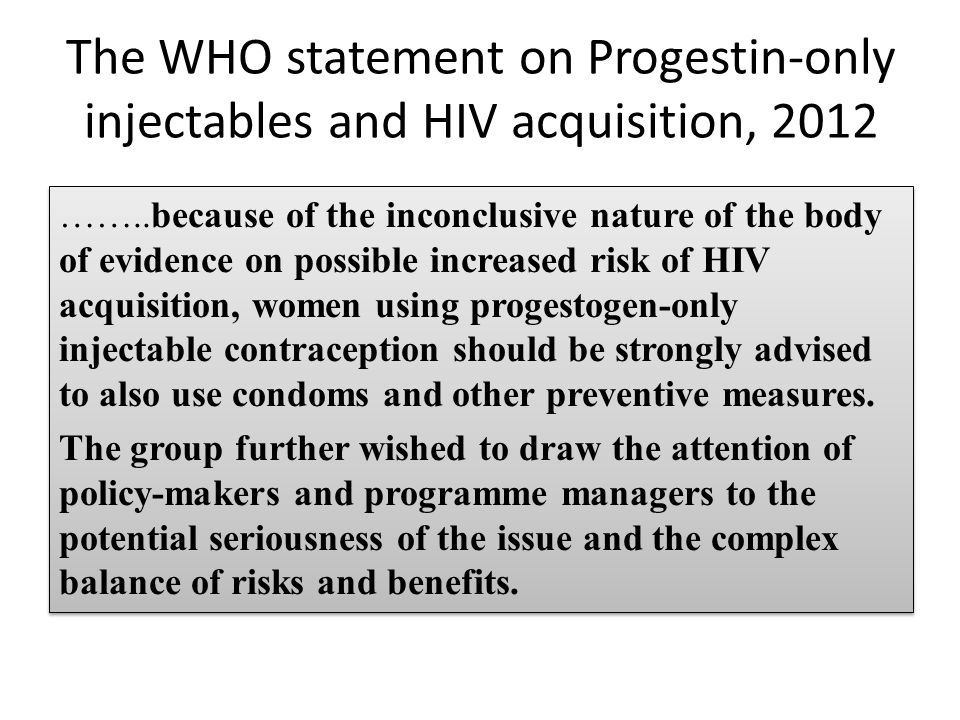 The WHO statement on Progestin-only injectables and HIV acquisition, 2012