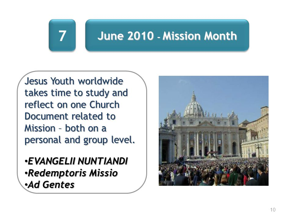 7 June 2010 - Mission Month.