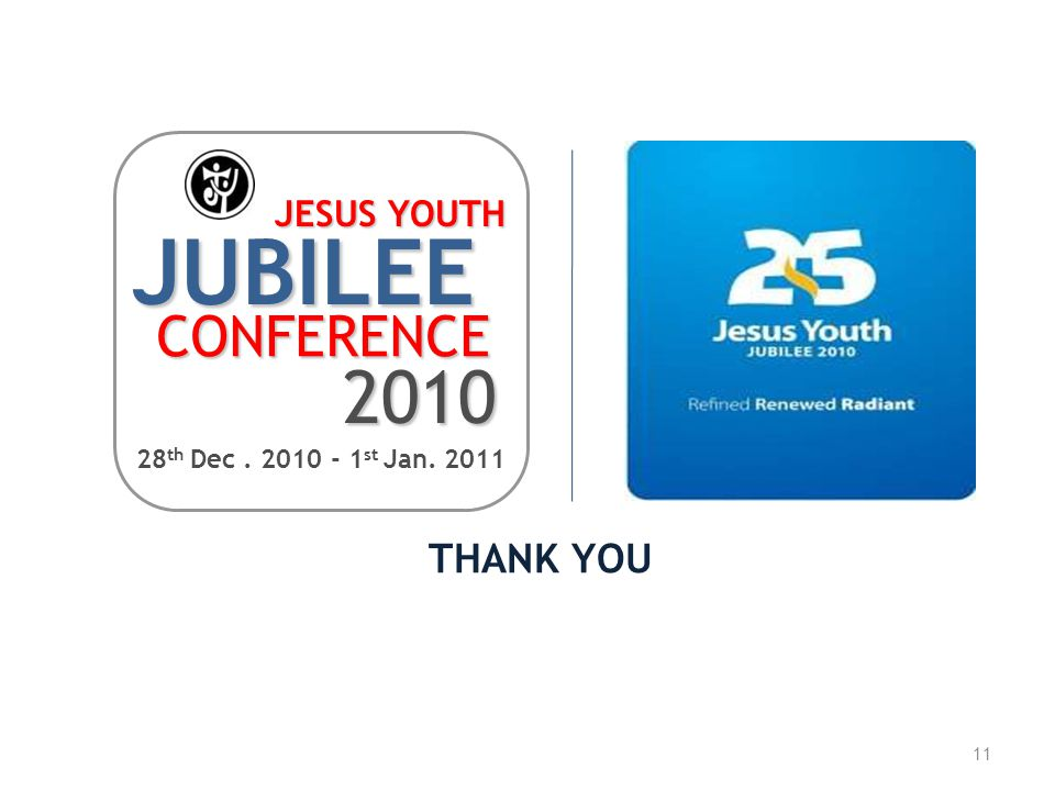 JUBILEE 2010 CONFERENCE THANK YOU JESUS YOUTH