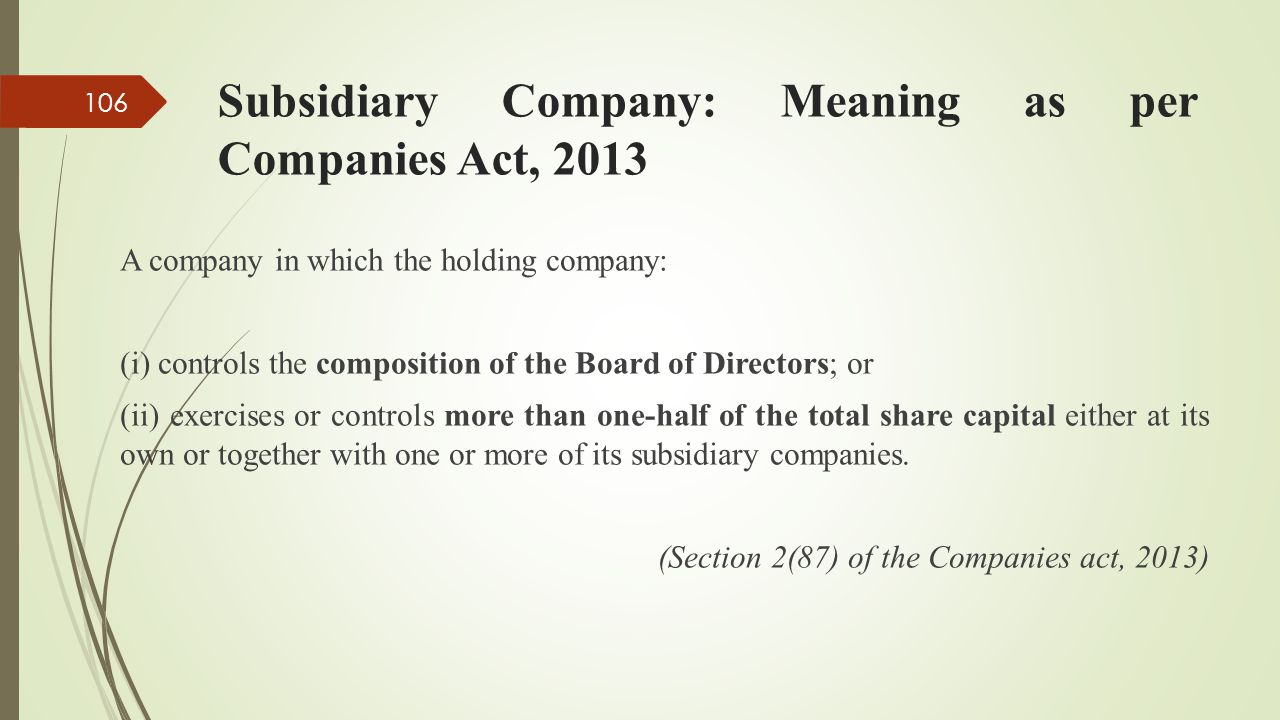 Subsidiary Company: Meaning as per Companies Act, 2013