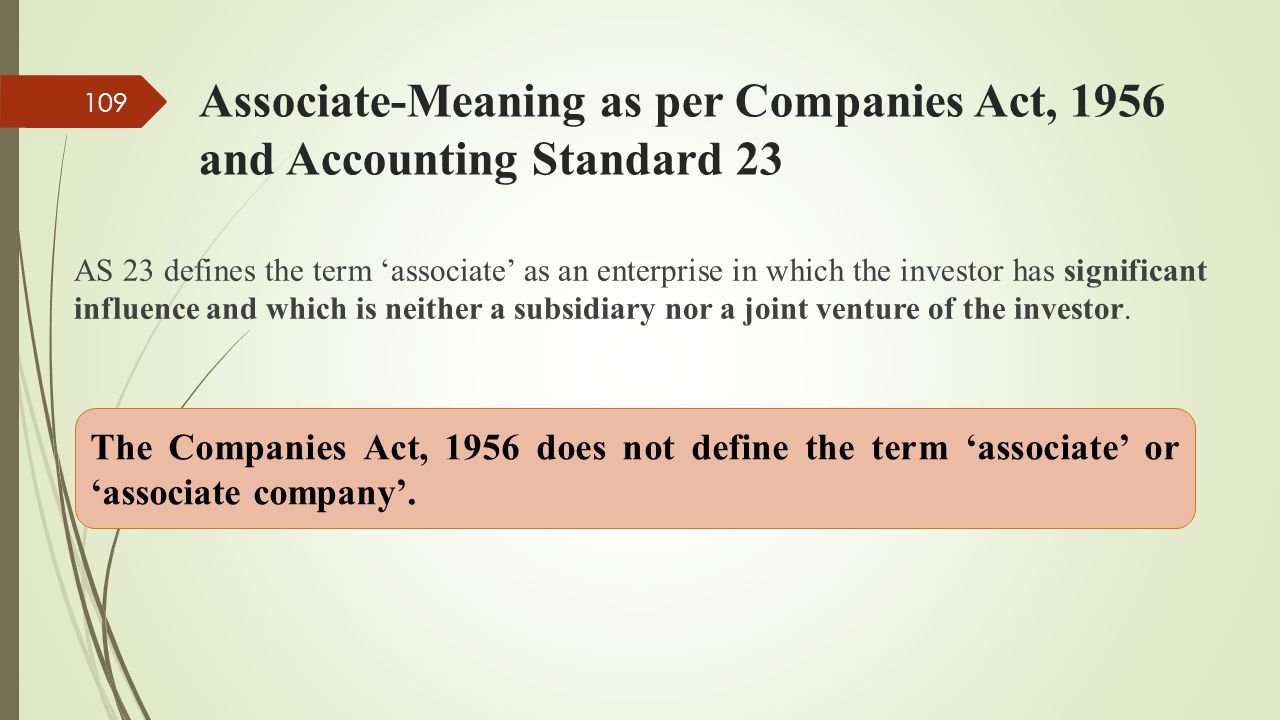Associate-Meaning as per Companies Act, 1956 and Accounting Standard 23