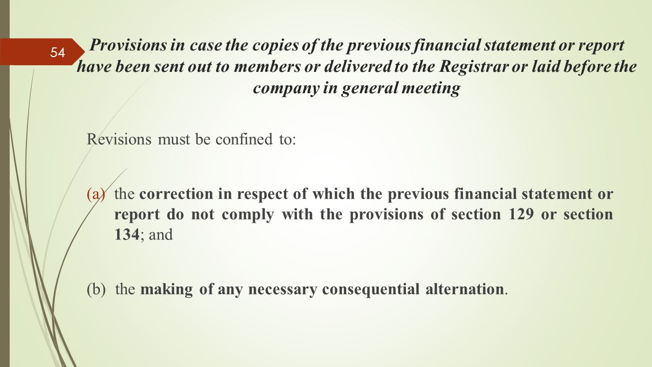 Provisions in case the copies of the previous financial statement or report have been sent out to members or delivered to the Registrar or laid before the company in general meeting