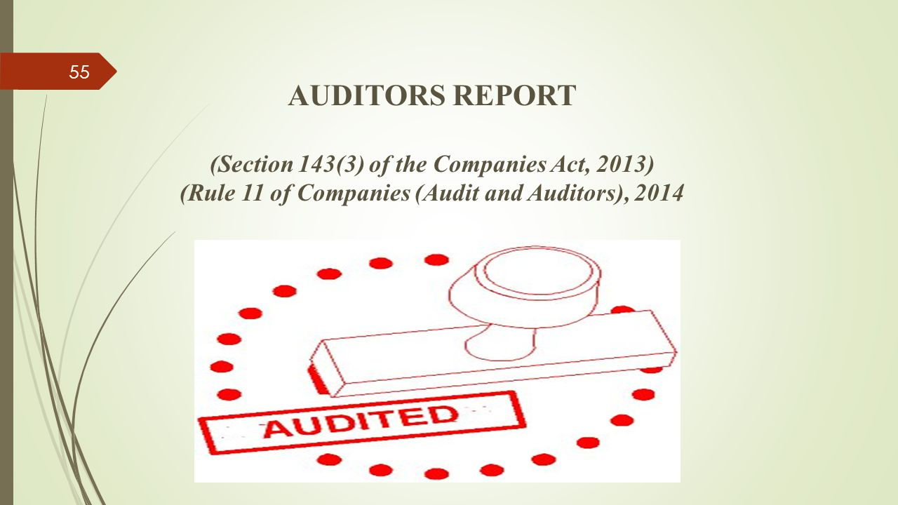 AUDITORS REPORT (Section 143(3) of the Companies Act, 2013) (Rule 11 of Companies (Audit and Auditors), 2014